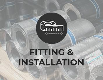 Fitting & Installation