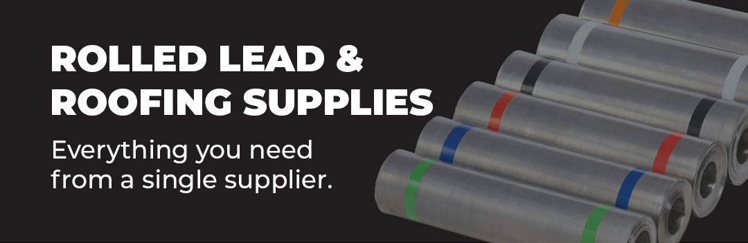Rolled Lead & Roofing Supplies - Everything you need from a single supplier.